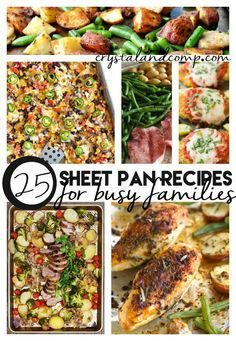 25 sheet pan recipes for busy families. It's all about getting dinner on the table without a fuss.