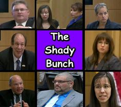 The Shady Bunch- Jodi Arias team  AND THE JURY!!!! THEY GOT THE PENALTY PHASE ALL WRONG!!  THIS CASE CRIES OUT FOR THE DEATH PENALTY!!!!
