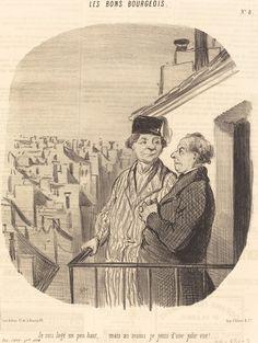 Je suis logé un peu haut... mais... je jouis d'une jolie vue! | Honoré Daumier, Je suis logé un peu haut... mais... je jouis d'une jolie vue! (1846)