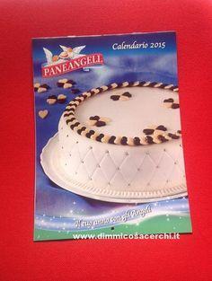 In arrivo il ricettario e calendario Paneangeli 2015 - DimmiCosaCerchi.it