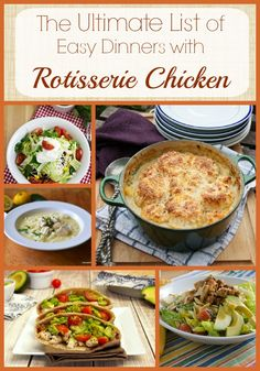 The Ultimate List of Easy Dinners with Rotisserie Chicken from Growing Up Gabel