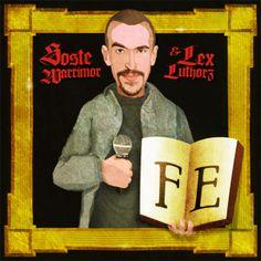 Unused artwork for 'Soste Warrimor & Lex luthorz - Fe'.