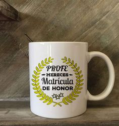 "Taza ""Profe Mereces una Matrícula de Honor"""