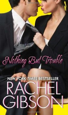 Nothing But Trouble    (Chinooks Hockey Team, book 5)  by Rachel Gibson