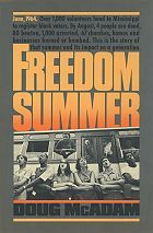 McAdam, Doug. Freedom Summer. Oxford University Press, 1988.