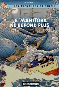 Le manitoba ne repond plus Tin Tin Cartoon, Pen Name, Lucky Luke, Ligne Claire, Cover, Comic Books, Animation, Album, Tenten