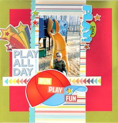 Play All Day  ***Page Maps Contest*** - Scrapbook.com