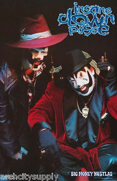 POSTER: MUSIC: INSANE CLOWN POSSE - BIG MONEY HUSTLAS -FREE SHIP #528 RAP7 B
