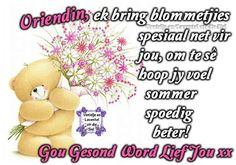 Sympathy Messages, Heaven Quotes, Get Well Wishes, Afrikaans Quotes, Get Well Soon, My Family, Wallpaper Quotes, Disney Characters, Fictional Characters
