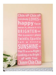 READY to SHIP -Charlottes Web -Chin Up Chin Up Everybody Loves a Happy Face-Typography Word Art - Sign for a childs Nursery or a Playroom. $89.00, via Etsy.