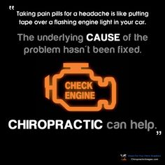 Taking pain pills for a headache is like putting tape over a flashing engine light in your car. The underlying cause of the problem hasn't been fixed. Chiropractic can help. Active Life Chiropractic Palmdale, CA Chiropractic Quotes, Chiropractic Therapy, Chiropractic Office, Family Chiropractic, Chiropractic Wellness, Chiropractic Benefits, Chiropractic Assistant, Chiropractic Center, Health And Wellness Center