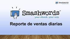 Smashwords 2017 - Reporte de ventas diarias (español) Content, Music, Youtube, Management, Musica, Musik, Muziek, Music Activities, Youtubers