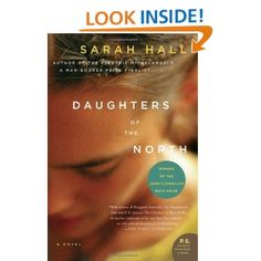 Daughters of the North: Sarah Hall.