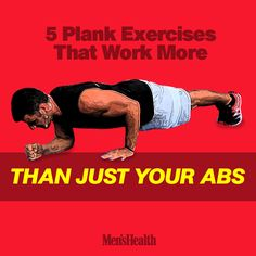 The plank may be the ultimate core-building exercise, but here's how you can make it so much more than that. #plank #abs #workout #core #exercise http://www.menshealth.com/fitness/5-plank-exercises-work-more-just-your-abs?cid=soc_pinterest_content-fitness_july14_plankexercisesworkmorethancore