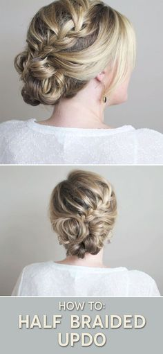 wedding hairstyles front view How To: HALF BRAIDED UPDO step-by-step tutorial to get this hairstyle. Braided Hairstyles Updo, Fancy Hairstyles, Bun Updo, Bridal Hairstyles, Ponytail, Bridesmaid Hair, Prom Hair, Prom Updo, Braided Updo Tutorial