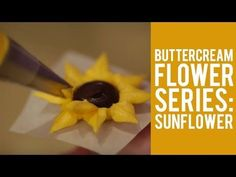 How to make Buttercream Flowers – The Sunflower - YouTube
