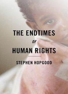 The Endtimes Of Human Rights PDF