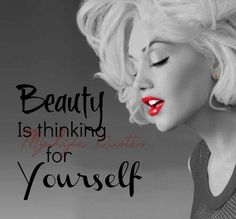 When you're defining something like beauty to yourself, be sure it's what you truly believe not told or taught. As soon as we learn how to think on our own, we are no longer at the mercy of others.. Our identity comes from God not others. God made us all beautiful exactly how we are. Guess what? You Are Enough. God doesn't make mistakes, so don't let anyone convince you of otherwise. Beauty is thinking for yourself ! Mylife Quotes