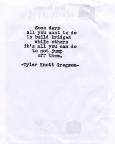 Typewriter Series #538 by Tyler Knott Gregson