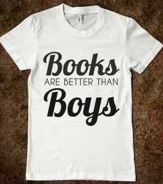 books are better than boys - glamfoxx.com - Skreened T-shirts, Organic Shirts, Hoodies, Kids Tees, Baby One-Pieces and Tote Bags
