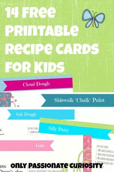 "Get 14 free recipe cards for all those fun kids recipes! Cinnamon Christmas Ornament Dough ""Porcelain"" Keepsake Dough Modeling Salt DoughPlaydough Silly Putty Gak Oobleck Fingerprint Moon Sand Colored Rice Bubble Solution Cloud Dough Puffy Paint Sidewalk Chalk Paint"