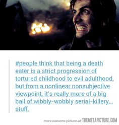 The truth about Death Eaters… This. This is possibly the best thing that was ever posted on Tumblr.
