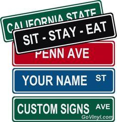 GoVinyl - Custom Street Signs, $19.00 (http://govinyl.com/custom-street-signs/) Kids Rooms, Game Rooms, Yards & more