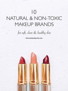 10 Natural & Non-Toxic Makeup Brands for Soft, Clear & Healthy Skin #naturalbeauty #organicmakeup #ecobeauty #nontoxicmakeup #naturalmakeup Eco Beauty, Natural Beauty Tips, Clean Beauty, Beauty Care, Beauty Makeup, Makeup Geek, Beauty Hacks, Organic Beauty, Makeup Remover