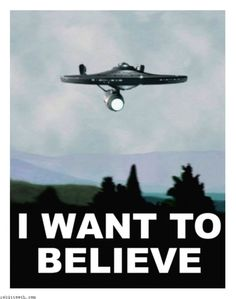 Enterprise X files I Want to Believe Poster by Rabittooth.deviantart.com on @deviantART #startrek