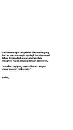 Quotes Rindu, Dark Quotes, Tumblr Quotes, Mood Quotes, Qoutes, Reminder Quotes, Self Reminder, Go For It Quotes, Quote Of The Day