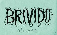 Brivido (Shiver)
