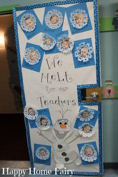 "Adorable Teacher Appreciation Door Idea - FROZEN ""We Melt For Our Teachers!"""