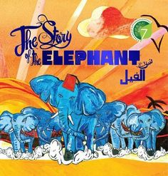 A unique Pop-up Activity Book of the well-known and loved Story of The Elephant, Surah Al-Fil, from Chapter 105 of the Holy Qur'an. With hand-drawn Pop Up Play, Effective Learning, Bedtime Routine, Bedtime Stories, Love Reading, Story Time, Storytelling, The Book, Feelings