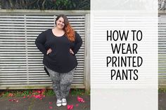 How to style printed pants Slacks, Trousers, Tights, Leggings, Printed Pants, Alternative Fashion, Plus Size Fashion, Your Style, Prints