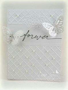 Embossage en 2 parties distinctes + 1 découpe pretty white on white wedding card.especially like how the embossed background leaves space for the message and has small pearls on some of the crossing points of the grid. Hand Made Greeting Cards, Greeting Cards Handmade, Pretty Cards, Love Cards, Wedding Shower Cards, Card Wedding, Wedding Cards Handmade, Wedding Anniversary Cards, Happy Anniversary