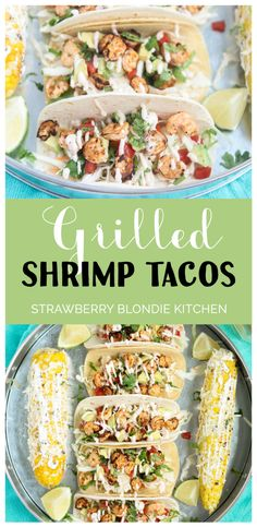 These Grilled Shrimp Tacos are deliciously easy, fun and packed with bright citrus flavor.  Topped with a chipotle lime sauce and these babies are taken to a whole other level.  Throw the shrimp on the grill for a delicious charred flavor and you've got yourself a quick summer meal perfect for any time of the day | Strawberry Blondie Kitchen