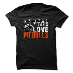 """900+ was SOLD!!  """"Real Women love Pitbulls""""  Not sold in stores! Original Limited Edition!"""
