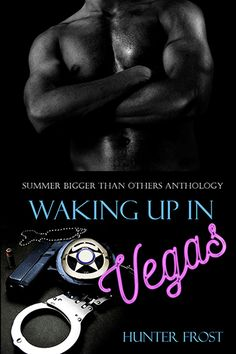 Waking Up in Vegas - Summer Bigger Than Others... June 21, 2015