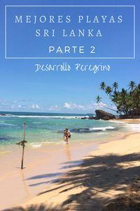 Conoce las mejores #Playas de #SriLanka, parte 2 con el top 5 de las playas mas hermosas de esta #isla #Blog #Viajes #Asia
