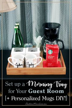 Set up a Morning Tray for Your Guest Room {+ Personalized Mugs DIY} - When I have overnight guests during the holidays, I love to prepare by making sure that they'll n - Guest Bedroom Decor, Guest Bedrooms, Bed Tray Diy, Guest Room Essentials, Coffee Tray, Coffee Thermos, Coffee Mugs, Turkish Coffee Cups, Breakfast In Bed