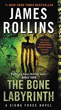 The Bone Labyrinth: A Sigma Force Novel (Sigma Force Nove…