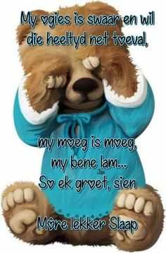 Good Night Sleep Tight, Afrikaanse Quotes, Goeie Nag, Goeie More, Cute Teddy Bears, Good Night Quotes, Prayer Quotes, Qoutes, Fancy