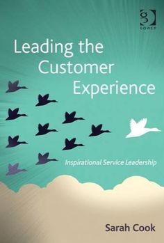 'Leading the customer experience' by Sarah Cook