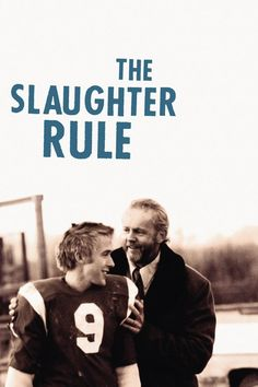 Watch The Slaughter Rule (2002) Full Movie Online Free | Download The Slaughter Rule Full Movie free HD | stream The Slaughter Rule HD Online Movie Free | Download free English The Slaughter Rule 2002 Movie #movies #film #tvshow