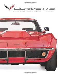 Corvette: Seven Generations of American High Performance by Randy Leffingwell http://www.amazon.com/dp/0760346631/ref=cm_sw_r_pi_dp_Pp8Bvb075GF3X