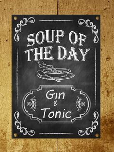 Metal Plaque Vintage Retro Style Soup Of The Day Funny Gin Wall Door Bar Sign