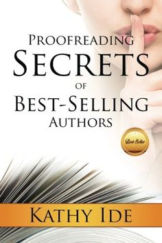 Proofreading Secrets of Best-Selling Authors by Kathy Ide https://www.amazon.com/dp/1938499344/ref=cm_sw_r_pi_dp_U_x_.7txAbK5KNYTX Script S, In Writing, Writing Tips, How To Stop Procrastinating, Proofreader, Historical Fiction, Free Books, My Books, Nonfiction