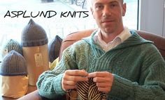 Asplund knits, this is a Swedish Male Knitter and he turns out the most amazing garments. Just beautiful.