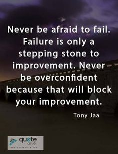 Tony Jaa, Failure Quotes, Wise People, Fails, Content, Thoughts, Motivation, Daily Motivation, Ideas