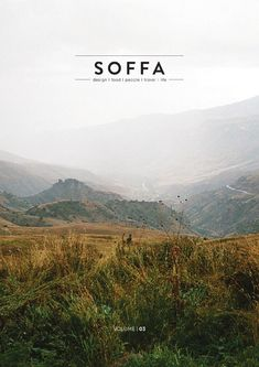 SOFFA magazine 03 / design travel food people home lifestyle  Summer issue of online magazine about design, travel, food and people. From Central and Eastern Europe.